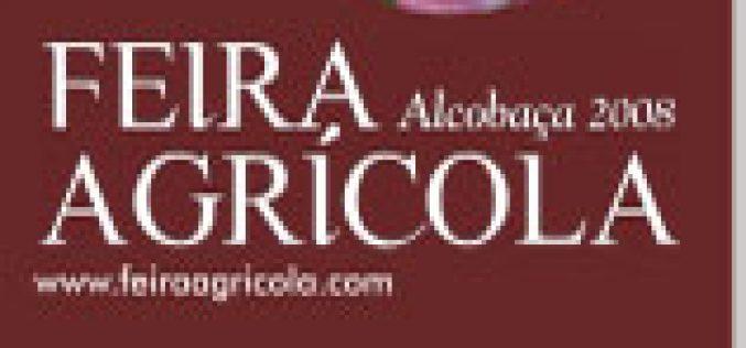 III Feira Agrícola Alcobaça 2008 arranca dia 7 de Março