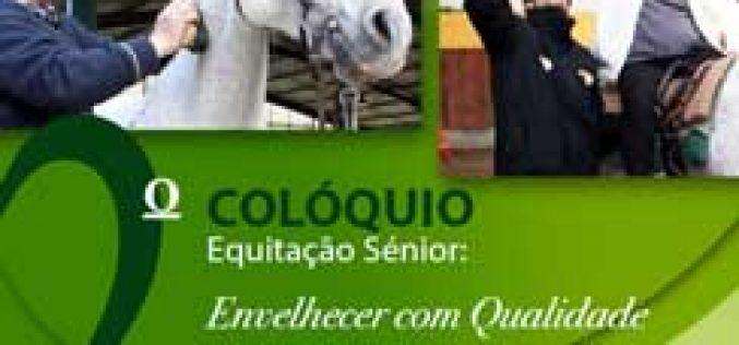 2º Colóquio «Equitação Sénior: Envelhecer com Qualidade»