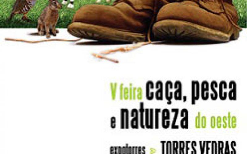 Feira da Caça,Pesca e Natureza do Oeste – Torres Vedras