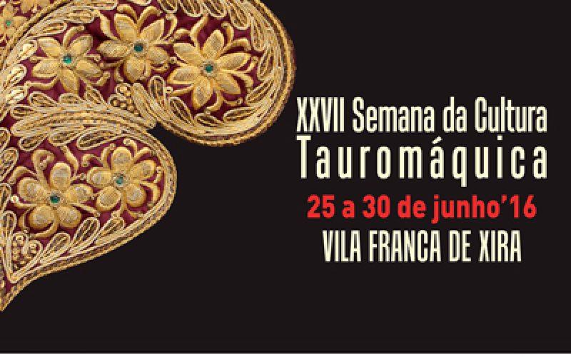 Semana da Cultura Tauromáquica – 25 a 30 de junho'16