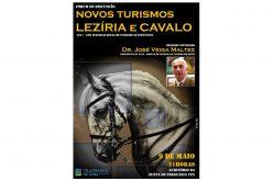 """""""Novos Turismos: Lezíria e Cavalo"""" tema de discussão dia 9 em Vila Franca"""