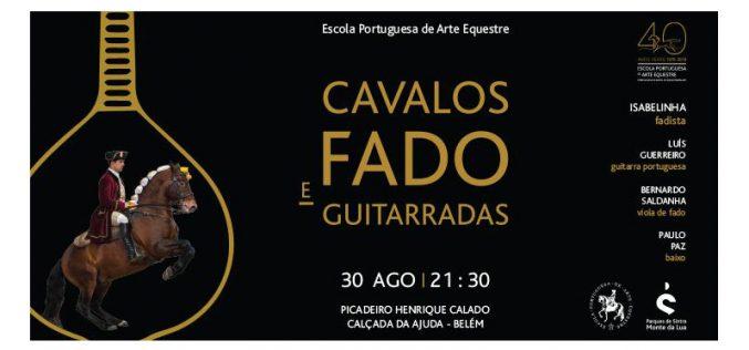 «Cavalos, Fado e Guitarradas» – 30 de Agosto